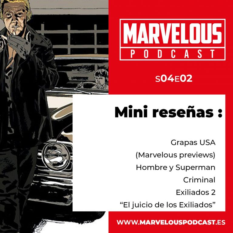 S04E02- Previews de grapas USA, Hombre y Superman, Criminal, Exiliados