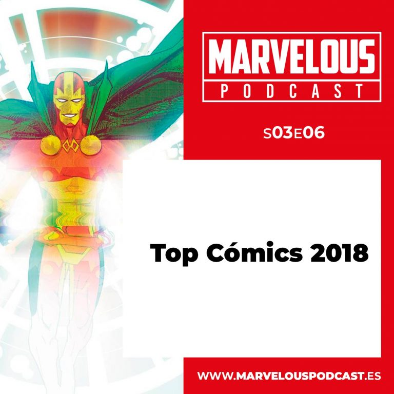 S03E06- Top Cómics 2018