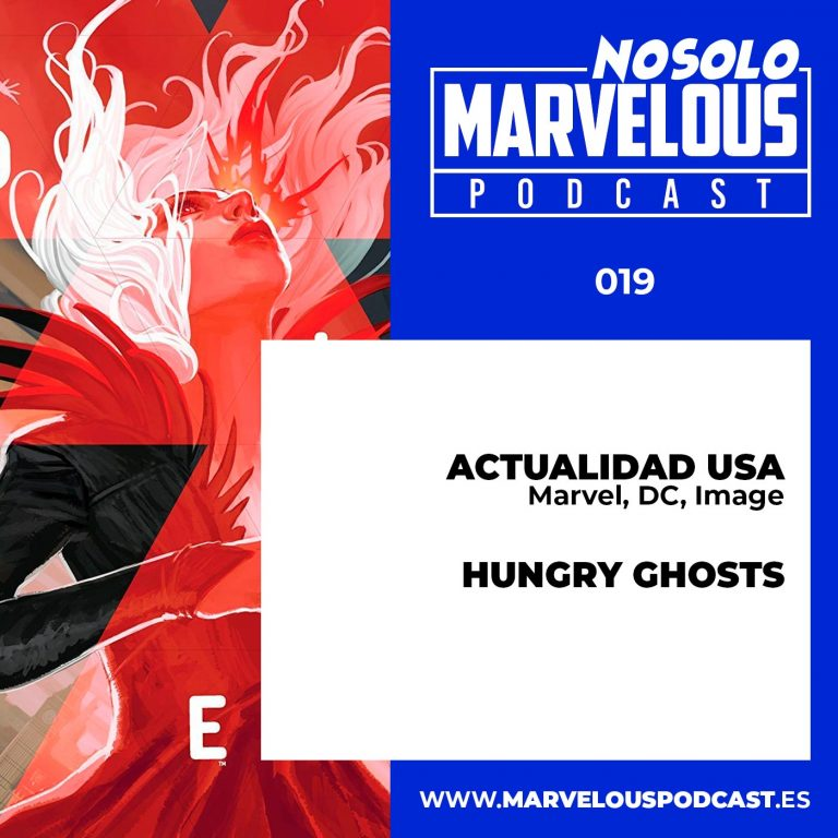 Nosolomarvelous -019- Actualidad USA, Berger Books, Hungy Ghosts